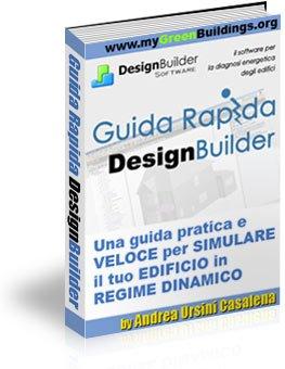 Guida Rapida DesignBuilder: Software per la Simulazione Termica in Regime Variabile degli Edifici