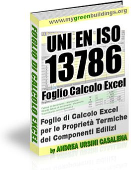 Il Foglio di Calcolo Excel UNI EN ISO 13786 per le proprietà termiche dei componenti edilizi