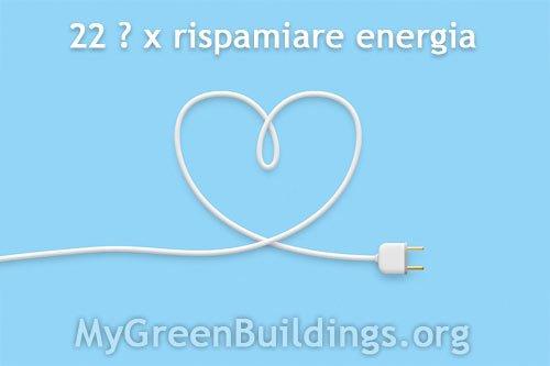 Come Risparmiare Energia: 22 Utili Consigli da Non Perdere