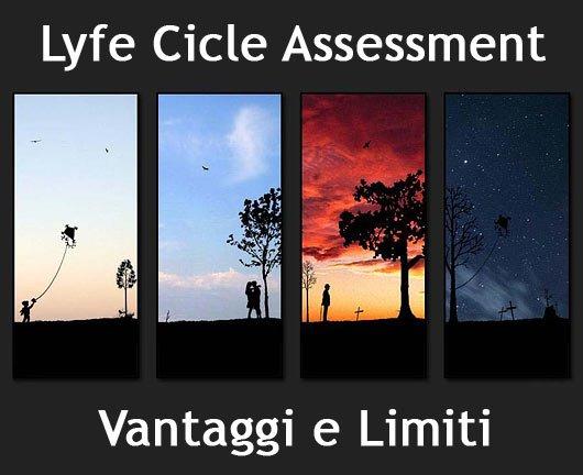 Valutazione del Ciclo di Vita dei Materiali (LCA): Vantaggi e Limiti