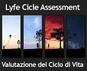 LCA: Analisi del Ciclo di Vita di Prodotti e Processi