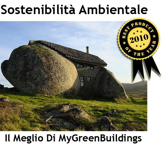 Sostenibilità Ambientale degli Edifici: I Migliori Articoli del 2010 di MyGreenBuildings