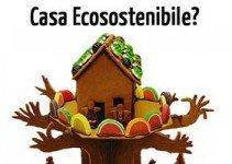 Casa-ecosostenibile-consigli-Maurizio-Pallante