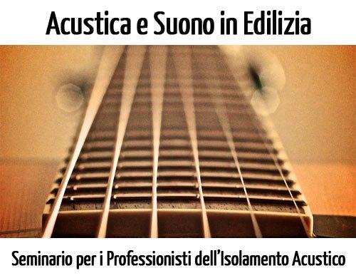 Acustica-suono-edilizia-seminario-isolamento-acustico