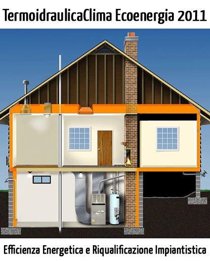 Efficienza-energetica-riqualificazione-impiantista-termoidraulicaclima-ecoenergie