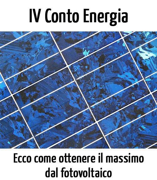 Fotovoltaico: come ottenere il massimo dal iv conto energia