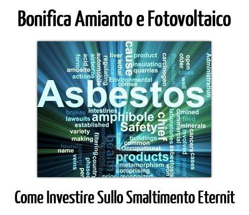 Bonifica Amianto e Pannelli Fotovoltaici: Come Investire sullo Smaltimento Eternit