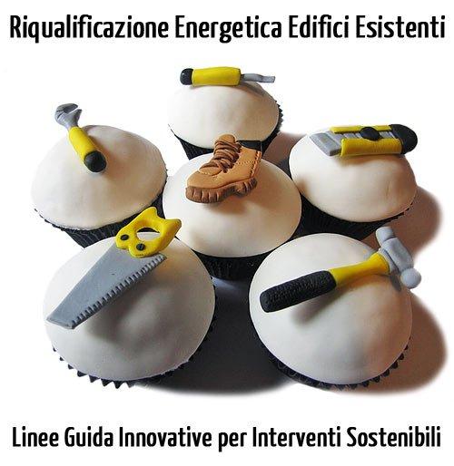 Riqualificazione Energetica Edifici Esistenti di Roccamena (PA): Linee Guida Innovative per Interventi di Riqualificazione Energetica Sostenibili
