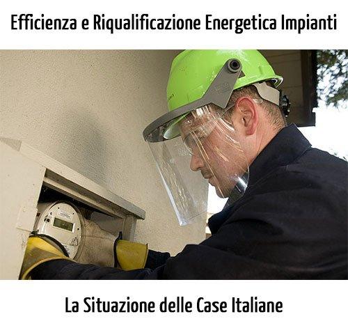 Efficienza e Riqualificazione Energetica degli Impianti: La Situazione Italiana
