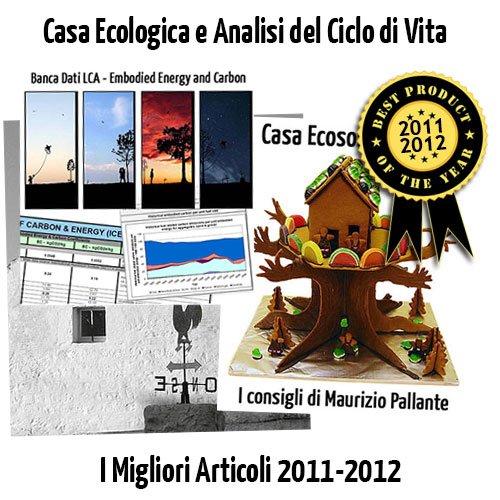 Casa Ecologica e Analisi del Ciclo di Vita: I Migliori Articoli 2011-2012 di MyGreenBuildings
