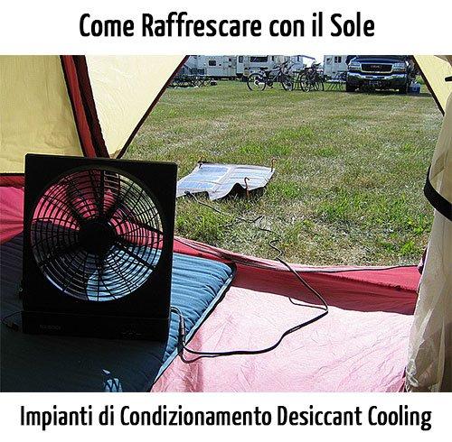 Impianti di Condizionamento Desiccant Cooling: Come Raffrescare con il Sole