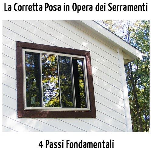 La Corretta Posa in Opera del Serramento e del Controtelaio