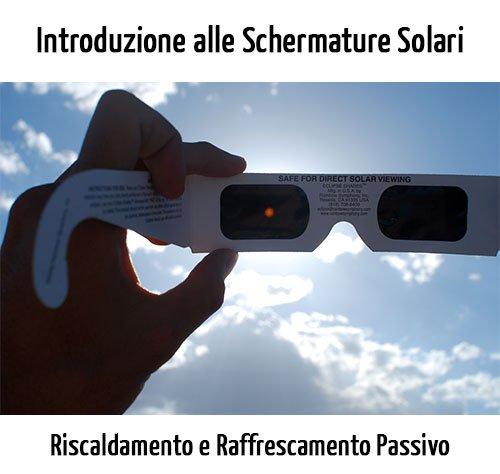 Schermature solari per riscaldamento e raffrescamento passivo