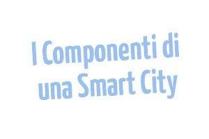 Componenti-di-una-Smart-City