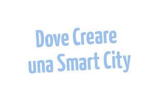 Dove-creare-una-Smarti-City