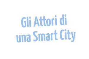 Gli-attori-di-una-Smart-City