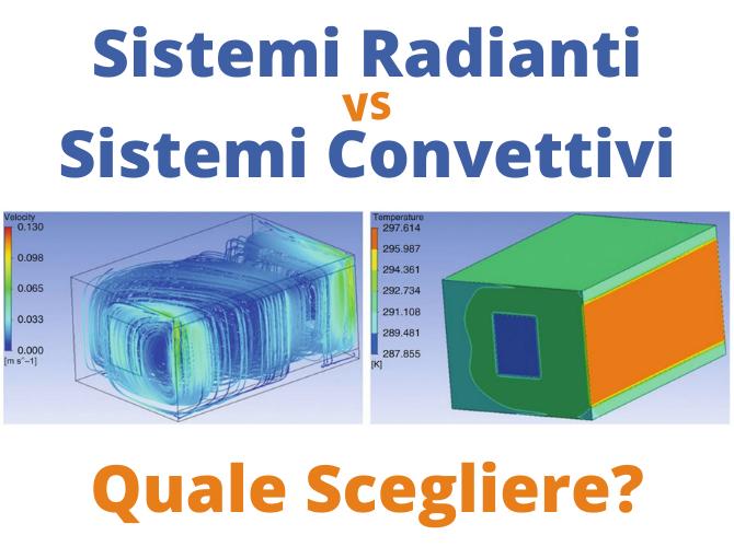 Sistemi radianti vs convettivi